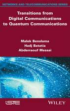 Transitions from Digital Communications to Quantum Communications: Concepts and Prospects