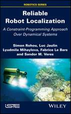 Reliable Robot Localization: A Constraint–Programming Approach Over Dynamical Systems