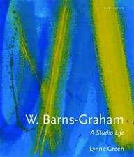 W. Barns-Graham: A Studio Life