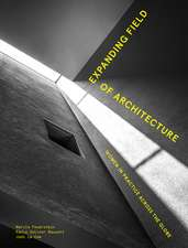 Expanding Field of Architecture