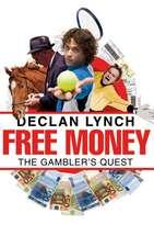 Free Money:  The Gambler's Quest