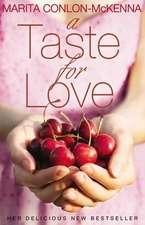Conlon-McKenna, M: A Taste for Love