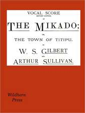 The Mikado Vocal Score (Revised Edition)