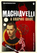 Introducing Machiavelli: A Graphic Guide