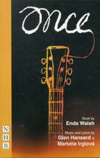 Walsh, E: Once: The Musical