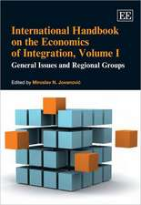 International Handbook on the Economics of Integration, Volume I – General Issues and Regional Groups