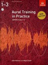 Aural Training in Practice, ABRSM Grades 1-3, with 2 CDs: New edition