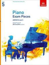 Piano Exam Pieces 2013 & 2014, ABRSM Grade 5: Selected from the 2013 & 2014 syllabus