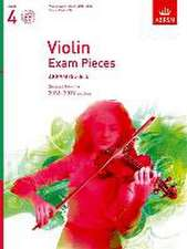 Violin Exam Pieces 2016-2019, ABRSM Grade 4, Score, Part & CD: Selected from the 2016-2019 syllabus