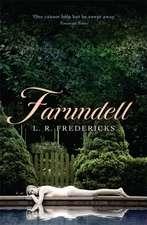 Fredericks, L: Farundell