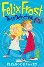 Felix Frost, Time Detective: Roman Riddle