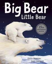 Big Bear Little Bear - 15th Anniversary Edition