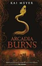 Meyer, K: Arcadia Burns