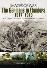 The Germans in Flanders 1917-1918:  A Personal Perspective of the Korean War 1950-1953