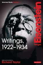 Writings, 1922-1934: Sergei Eisenstein Selected Works, Volume 1