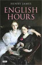 English Hours: A Portrait of a Country