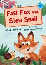 FAST FOX & SLOW SNAIL