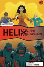 First Encounter £Graphic Reluctant Reader]