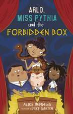 Arlo, Miss Pythia and the Forbidden Box