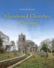 Abandoned Churches of Ireland