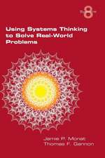 Using Systems Thinking to Solve Real-World Problems