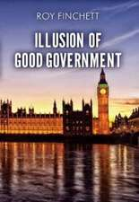 Illusion of Good Government
