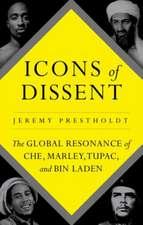 Prestholdt, J: Icons of Dissent