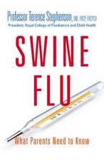 Swine Flu - What Parents Need to Know