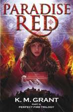 Perfect Fire Trilogy: Paradise Red