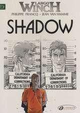 Largo Winch Vol.8: Shadow