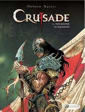 Crusade Vol.3: The Master Of Machines