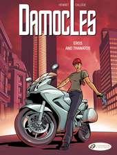 Damocles Vol. 4: Eros And Thanos