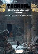 Thorgal Vol.18: The Kingdom Beneath The Sand