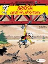 Lucky Luke Vol. 68: Bridge Over The Mississippi: Bridge Over The Mississippi
