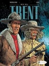 Trent Vol. 5: Wild Bill