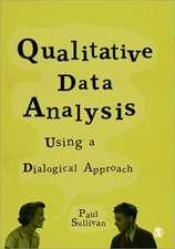 Qualitative Data Analysis Using a Dialogical Approach