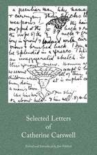 Selected Letters of Catherine Carswell