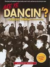 Are Ye Dancin'?