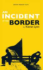 An Incident at the Border