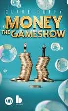 Money: The Gameshow