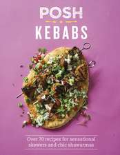 Posh Kebabs