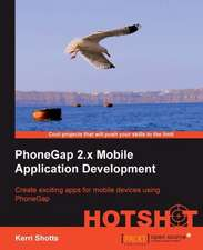 Phonegap 2 Mobile Application Development Hotshot