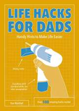 Life Hacks for Dads