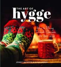Jackson, J: The Art of Hygge