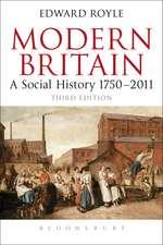 Modern Britain Third Edition: A Social History 1750-2011
