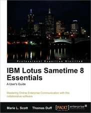 IBM Lotus Sametime 8 Essentials