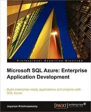 Microsoft SQL Azure Enterprise Application Development