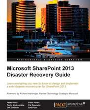 Microsoft Sharepoint 2013 Disaster Recovery:  From Telephony to Real-Time Communication in the Digital Age