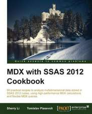 MDX with Microsoft SQL Server 2012 Analysis Services Cookbook