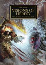 Visions of Heresy
